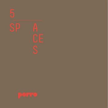 Porro - 5 spaces 2013