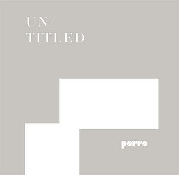 Porro - Untitled 2017