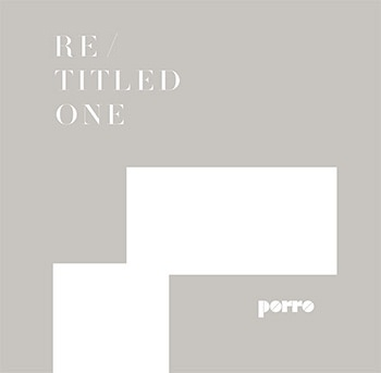 Porro - Retitled One 2021