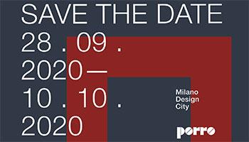 Porro - SAVE THE DATE - MILANO DESIGN CITY -28.09-10.10.2020